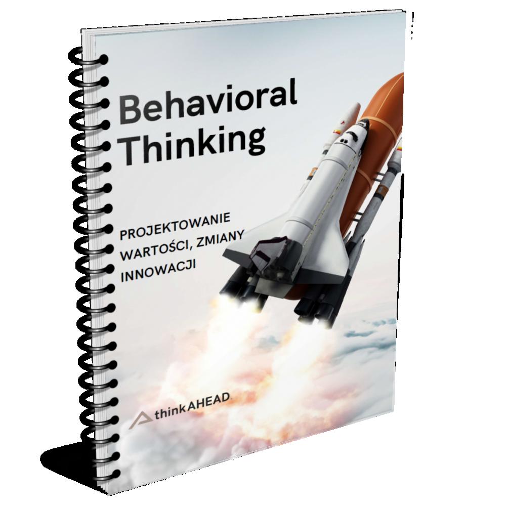 Behavioral thinking szkolenie design thinking ekonomia behawioralna agile innowacje kreatywność